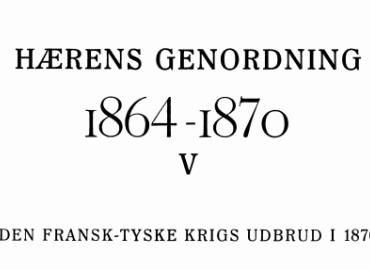 HÆRENS GENORDNING 1864 -1870