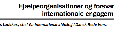Hjælpeorganisationer og forsvarets internationale engagement