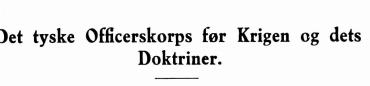 Det tyske Officerskorps før Krigen og dets Doktriner