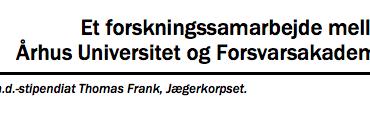 Et forskningssamarbejde mellem  Århus Universitet og Forsvarsakademiet