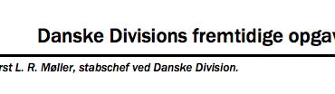 Danske Divisions fremtidige opgaver