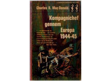 Kompagnichef gennem Europa 1944-45 - holder den stadig?