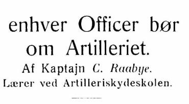 Hvad enhver Officer bør vide om Artilleriet - 2