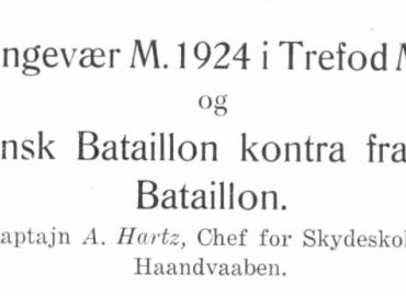 Maskingevær M. 1924 i Trefod M. 1927 og dansk Bataillon kontra fransk Bataillon
