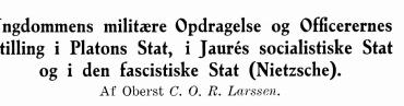Ungdommens militære Opdragelse og Officerernes Stilling i Platons Stat, i Jaurés socialistiske Stat og i den fascistiske Stat (Nietzsche)