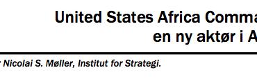 United States Africa Command,  en ny aktør i Afrika