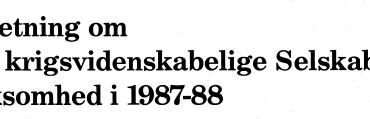 Beretning om Det krigsvidenskabelige Selskabs virksomhed i 1987-88