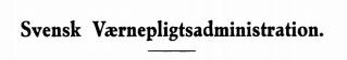 Svensk Værnepligtsadministration