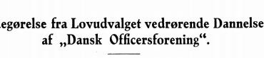 """Redegørelse fra Lovudvalget vedrørende Dannelsen af """"Dansk Officersforening"""""""