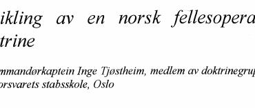 Utvikling av en norsk fellesoperativ doktrine