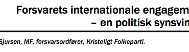 Forsvarets internationale engagement – en politisk synsvinkel
