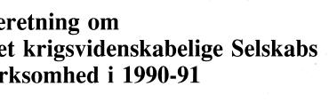 Beretning om Det krigsvidenskabelige Selskabs virksomhed i 1990-91