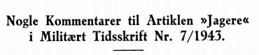 Nogle Kommentarer til Artiklen »Jagere« i Militært Tidsskrift Nr. 7/1943