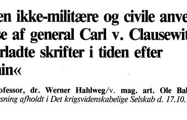 »Den ikke-militære og civile anvendelse af general Carl v. Clausewitz' efterladte skrifter i tiden efter Lenin«