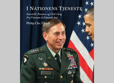I Nationens Tjeneste. David H. Petraeus og USA i krig – fra Vietnam til Islamisk stat