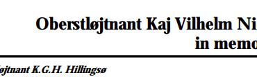 Oberstløjtnant Kaj Vilhelm Nielsen in memoriam