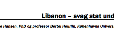 Libanon – svag stat under pres