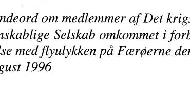 Mindeord om medlemmer af Det krigsvidenskablige Selskab omkommet i forbindelse med flyulykken på Færøerne den 3. august 1996