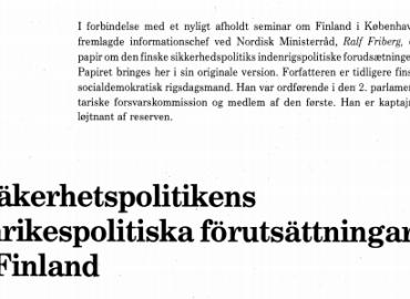 Såkerhetspolitikens inrikespolitiska forutsåttningar i Finland