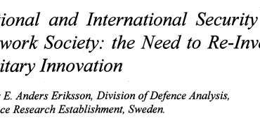 National and International Security in Network Society: the Need to Re-Invent Military Innovation