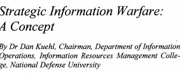 Strategic Information Warfare: A Concept