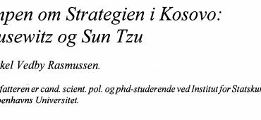 Kampen om Strategien i Kosovo: Clausewitz og Sun Tzu