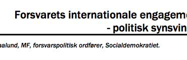 Forsvarets internationale engagement - politisk synsvinkel