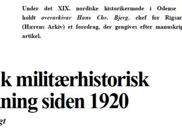 Dansk militærhistorisk forskning siden 1920 - en oversigt