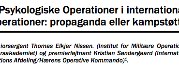 Psykologiske Operationer i internationale operationer: propaganda eller kampstøtte?