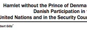 Hamlet without the Prince of Denmark? Danish Participation in the United Nations and in the Security Council