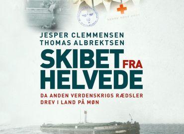 Skibet fra helvede - Da anden verdenskrigs rædsler drev i land på Møn