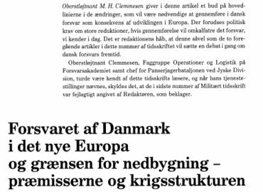 Forsvaret af Danmark i det nye Europa og grænsen for nedbygning - præmisserne og krigsstrukturen