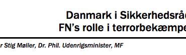 Danmark i Sikkerhedsrådet: FN's rolle i terrorbekæmpelse