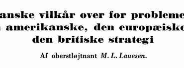 Danske vilkår over for problemet: den amerikanske, den europæiske og den britiske strategi