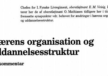 Hærens organisation og uddannelsesstruktur - En kommentar