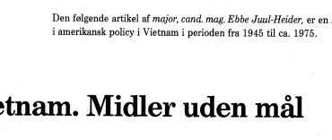 Vietnam. Midler uden mål