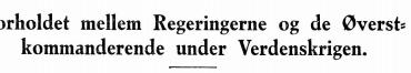 Forholdet mellem Regeringerne og de Øverstkommanderende under Verdenskrigen
