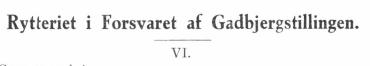 Rytteriet i Forsvaret af Gadbjergstillingen - VI