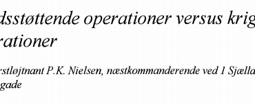 Fredsstøttende operationer versus krigsoperationer