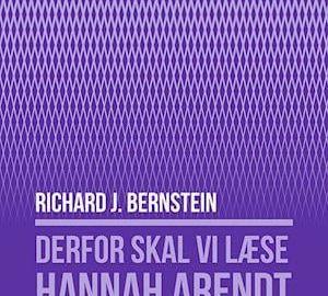 Derfor skal vi læse Hannah Arendt