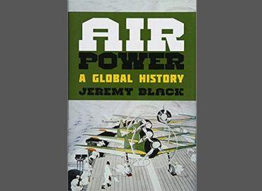 Air Power - A Global History
