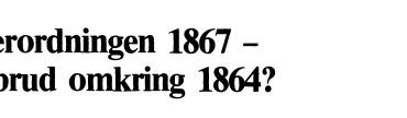 Hærordningen 1867 - Tøbrud omkring 1864?